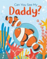Cover image for Can you see my Daddy?