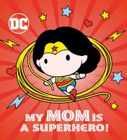 Cover image for My mom is a superhero!