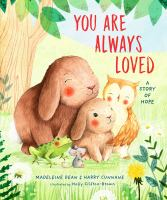 Cover image for You are always loved : a story of hope