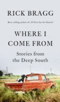 Cover image for Where I come from : stories from the deep South
