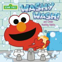 Cover image for Washy wash! and other healthy habits