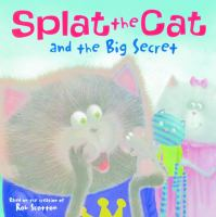 Cover image for Splat the Cat and the big secret