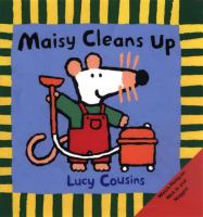Cover image for Maisy cleans up