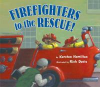 Cover image for Firefighters to the rescue!