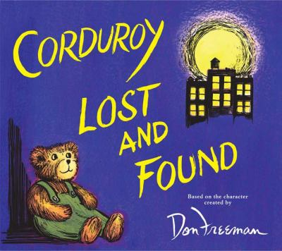 Cover image for Corduroy lost and found