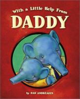 Cover image for With a little help from Daddy