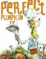 Cover image for The perfect pumpkin pie
