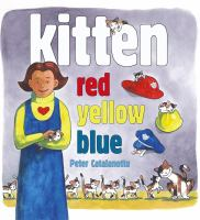 Cover image for Kitten red, yellow, blue