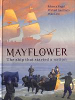 Cover image for Mayflower : the ship that started a nation.