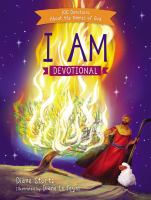 Cover image for I am devotional : 100 devotions about the names of God