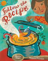 Cover image for Follow the recipe : poems about imagination, celebration, & cake