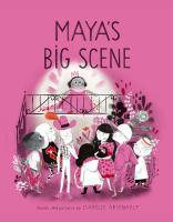 Cover image for Maya's big scene