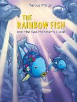 Cover image for Rainbow fish and the sea monsters' cave