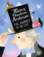 Cover image for Hans Christian Andersen : the journey of his life