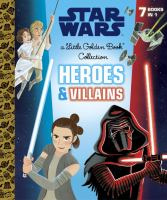 Cover image for Star Wars : heroes & villains
