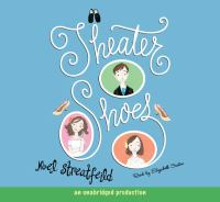 Cover image for Theater shoes [sound recording (book on CD)]