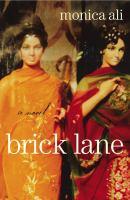 Cover image for Brick lane: a novel