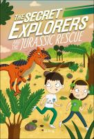 Cover image for The Secret Explorers and the Jurassic rescue