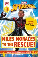 Cover image for Miles Morales to the rescue!