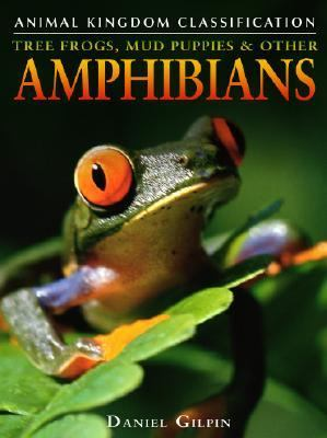 Cover image for Tree frogs, mud puppies, & other amphibians