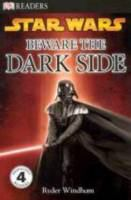 Cover image for Star wars, beware the dark side
