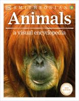 Cover image for Animals : a visual encyclopedia.
