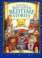 Cover image for The classic book of best-loved bedtime stories