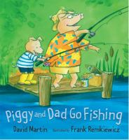 Cover image for Piggy and Dad go fishing