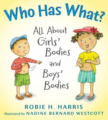 Cover image for Who has what? : all about girls' bodies and boys' bodies