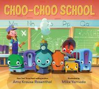 Cover image for Choo-choo school