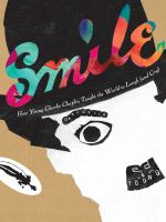 Cover image for Smile : how young Charlie Chaplin taught the world to laugh (and cry)