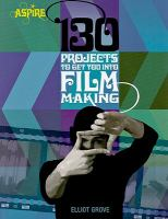 Cover image for 130 projects to get you into filmmaking