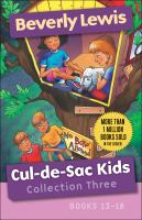 Cover image for Cul-de-sac Kids. Collection three, books 13-18