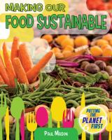 Cover image for Making our food sustainable