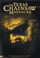 Cover image for The Texas chainsaw massacre [videorecording (DVD)]