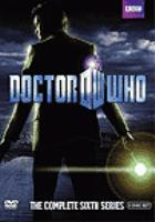 Cover image for Doctor Who. The complete sixth series [videorecording (DVD)]