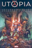 Cover image for Avengers, X-Men. Utopia
