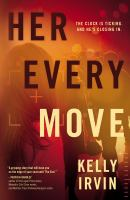 Cover image for Her every move : a novel