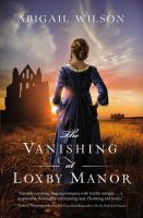 Cover image for The vanishing at Loxby Manor