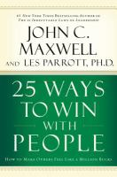 Cover image for 25 ways to win with people : how to make others feel like a million bucks