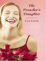 Cover image for The preacher's daughter  [large type]