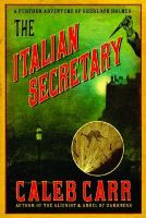 Cover image for The Italian secretary: a further adventure of Sherlock Holmes