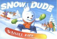 Cover image for Snow dude