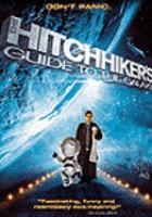Cover image for The hitchhiker's guide to the galaxy [videorecording (DVD)]