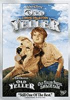 Cover image for Old Yeller [videorecording (DVD)] : 2 movie collection