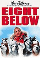 Cover image for Eight below [videorecording (DVD)]