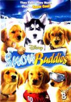 Cover image for Snow buddies [videorecording (DVD)]