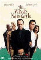 Cover image for The whole nine yards [videorecording (DVD)].