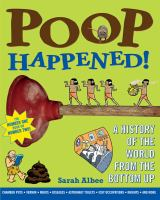 Cover image for Poop happened! : a history of the world from the bottom up