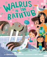Cover image for Walrus in the bathtub